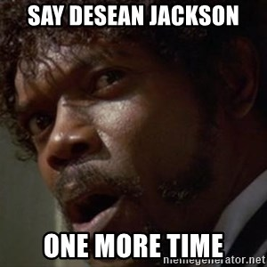 Angry Samuel L Jackson - Say Desean Jackson One More Time