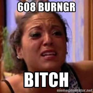 Crying Girl Jersey Shore - 608 Burngr Bitch