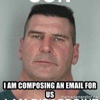 son i am disappoint -  i am composing an email for us