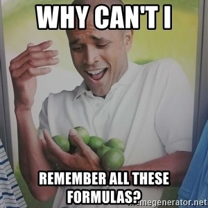 Limes Guy - Why Can't I  Remember all these formulas?