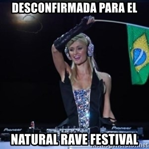 paris hilton dj - desconfirmada para el natural rave festival