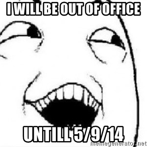 Si Claro - I will be out of office untill 5/9/14