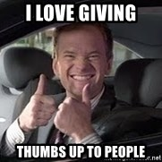 Barney Stinson - i love giving  thumbs up to people