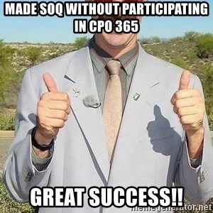 borat - Made soq without participating in CPo 365 Great success!!