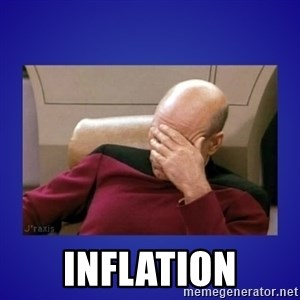 Picard facepalm  -  inflation