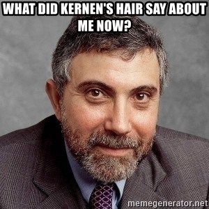 Krugman - What did Kernen's hair say about me now?