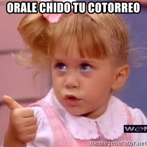 thumbs up - orale chido tu cotorreo
