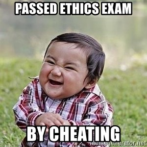 Evil Plan Baby - passed ethics exam by cheating