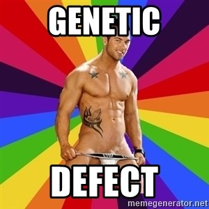 Gay pornstar logic - genetic defect