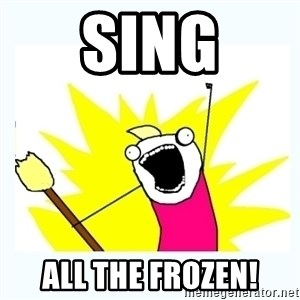 All the things - Sing All the frozen!