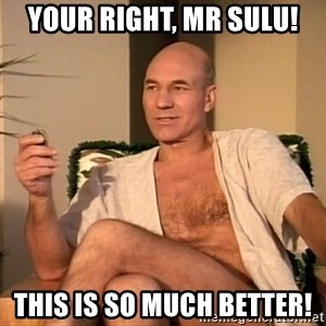 Sexual Picard - your right, Mr Sulu! this is so much better!