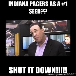 John Taffer - Indiana Pacers as a #1 Seed?? SHUT IT DOWN!!!!!