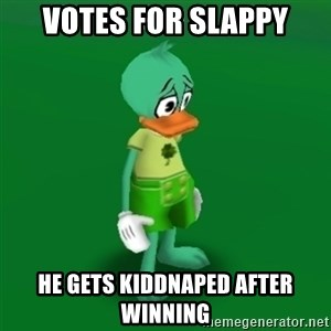 Toontown Problems - VOTES FOR SLAPPY HE GETS KIDDNAPED AFTER WINNING