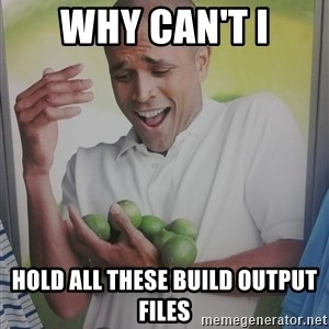 Limes Guy - Why can't i hold all these build output files