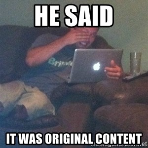 Meme Dad - He said It was original content