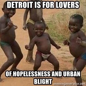 african children dancing - Detroit is for lovers Of hopelessness and urban blight