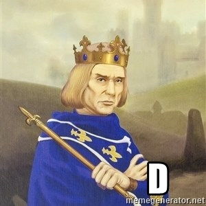 Disdainful King -              d