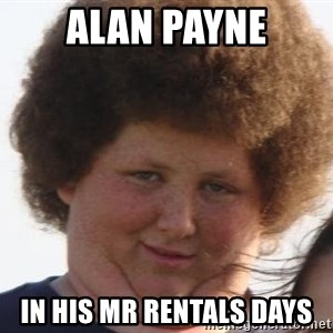 Ladies Please - alan payne in his mr rentals days
