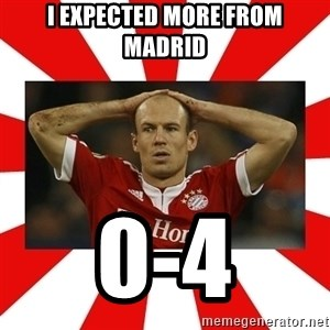 robben - I expected more from Madrid 0-4