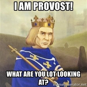 Disdainful King - i am provost! what are you lot looking at?