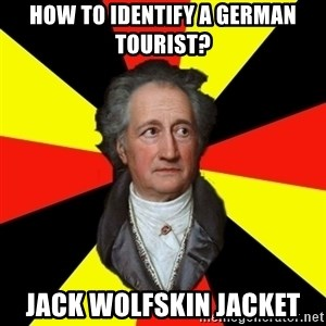 Germany pls - How to identify a German tourist? Jack Wolfskin Jacket
