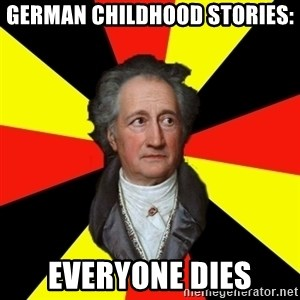 Germany pls - German childhood stories: Everyone dies
