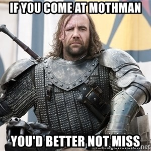 The Hound Mugshot - If you come at mothman You'd better not miss
