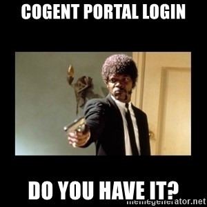 ENGLISH DO YOU SPEAK IT - COgent Portal login Do you have it?