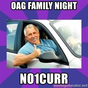 Perfect Driver - OAG FAMILY NIGHT NO1CURR