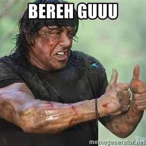 rambo thumbs up - bereh guuu