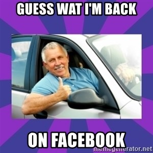 Perfect Driver - GUESS WAT I'M BACK oN FACEBOOK