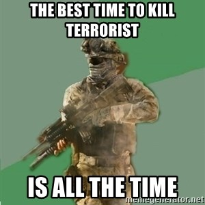 philosoraptor call of duty - the best time to kill terrorist is all the time