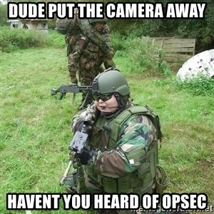 Fat Airsoft Kid - Dude put the Camera away havent you heard of opsec