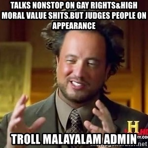 national geographic man - talks nonstop on gay rights&high moral value shits.but judges people on appearance troll malayalam admin