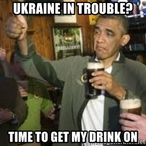 obama beer - Ukraine in trouble? time to get my drink on