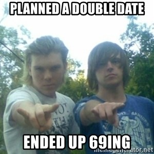 god of punk rock - planned a double date ended up 69ing
