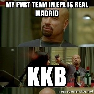 Skin Head John - MY FVRT TEAM IN EPL IS REAL MADRID KKB