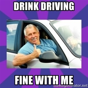 Perfect Driver - Drink Driving Fine With Me
