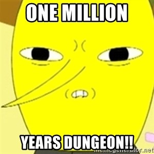 LEMONGRAB - one million  years dungeon!!