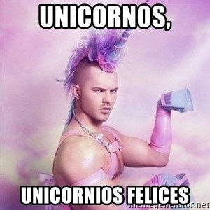 Unicorn man  - Unicornos, unicornios felices