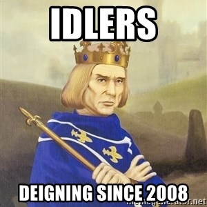 Disdainful King - idlers deigning since 2008