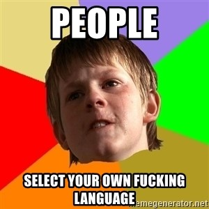Angry School Boy - people select your own fucking language
