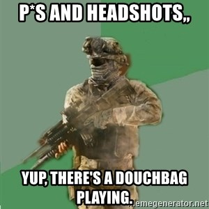 philosoraptor call of duty - P*s and headshots,, Yup, there's a douchbag Playing.