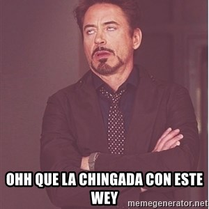 Robert Downey Junior face -  ohh que la chingada con este wey