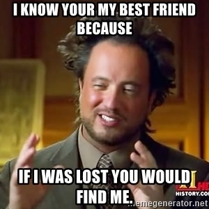 Giorgio A Tsoukalos Hair - I know your my best friend because  If I was lost you would find me.