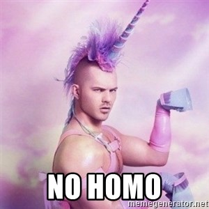 Unicorn man  -  NO HOMO