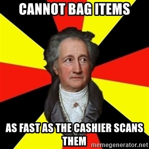 Germany pls - CANNOT BAG ITEMS AS FAST AS THE CASHIER SCANS THEM