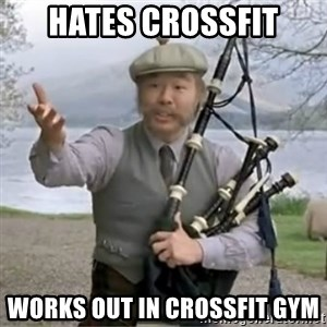 contradiction - hates Crossfit Works out in Crossfit gym