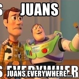 Xx Everywhere - Juans Juans everywhere....