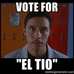 "Vote for pedro - vote for ""EL TIO"""